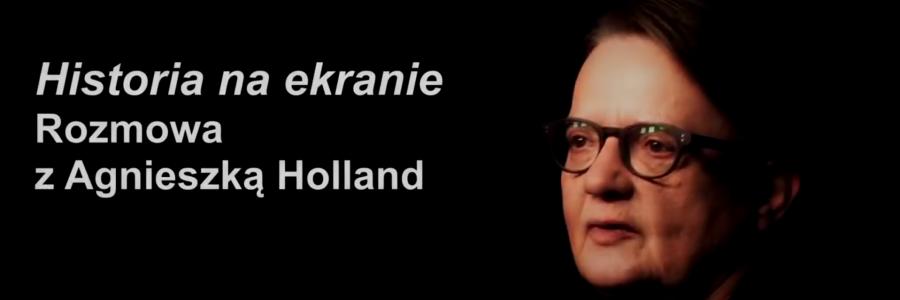 Wywiad z Agnieszką Holland
